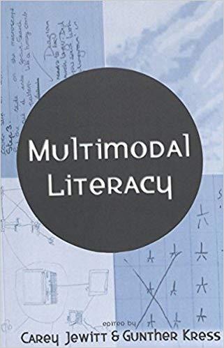 Book Cover - Multimodality Literacy by Carey Jewitt & Gunther Kress