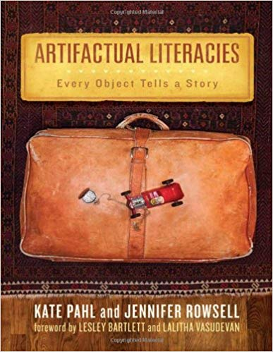 Book Cover - Artifactual Literacies by Kate Pahl & Jennifer Roswell